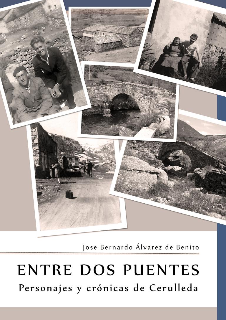 """Presentación de """"Entre dos puentes. Personajes y crónicas de Cerulleda."""""""
